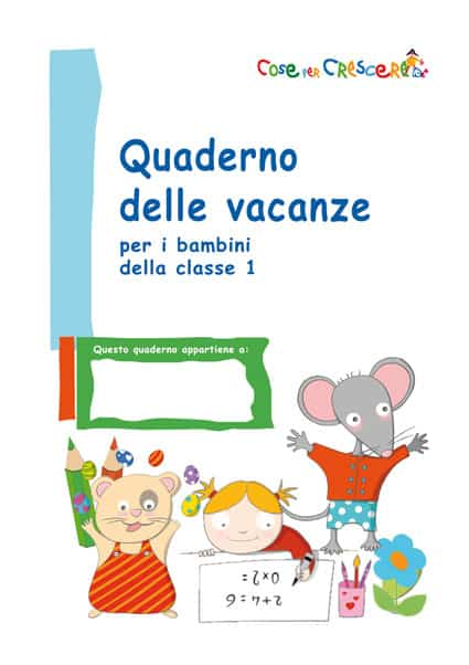 Favoloso Compiti per le vacanze bambini classe prima SI01