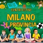 Centri estivi Milano e provincia