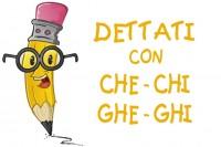 Dettati CHE-CHI-GHE-GHI