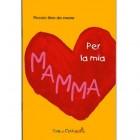 Un libretto da dedicare alla mamma!
