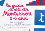 La guida di attività Montessori 0-6 anni.